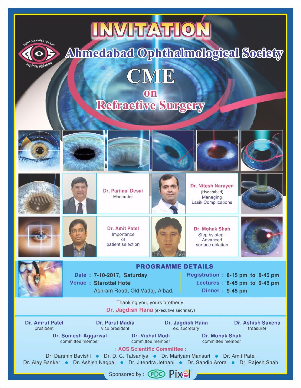 Ahmedabad Ophthalmological Society - CME on Refractive Surgery
