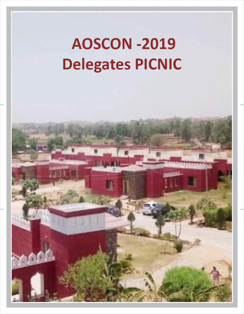 PICNIC for AOSCON -2019 Delegates